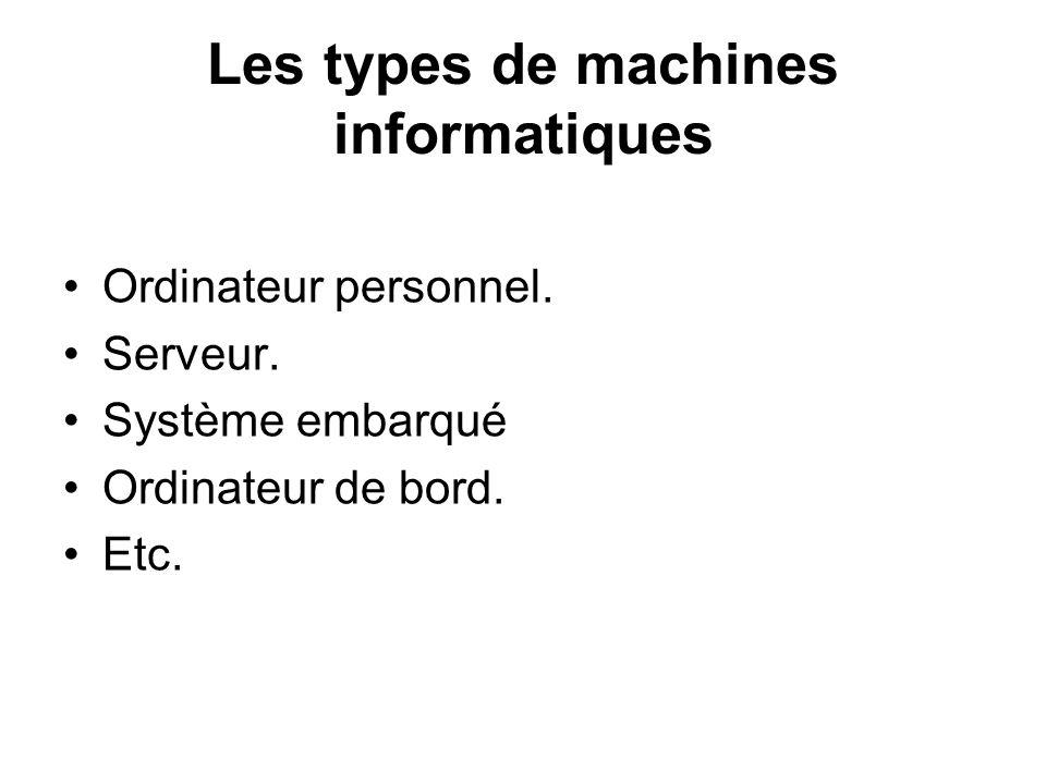 Les types de machines informatiques