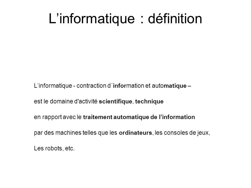 L'informatique : définition