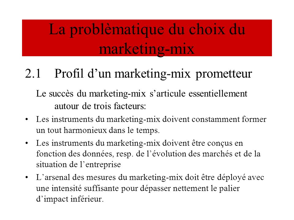 La problèmatique du choix du marketing-mix