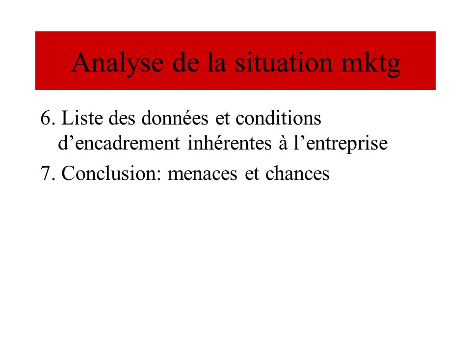 Analyse de la situation mktg