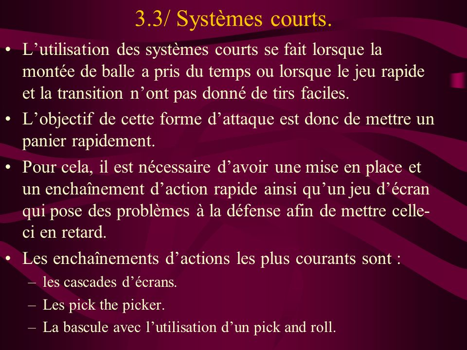 3.3/ Systèmes courts.