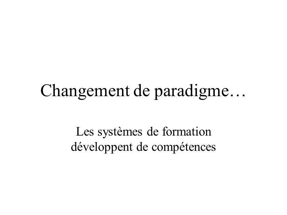Changement de paradigme…
