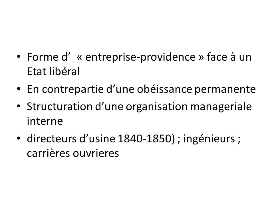 Forme d' « entreprise-providence » face à un Etat libéral