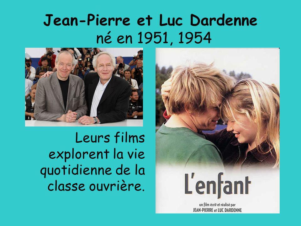 Jean-Pierre et Luc Dardenne né en 1951, 1954