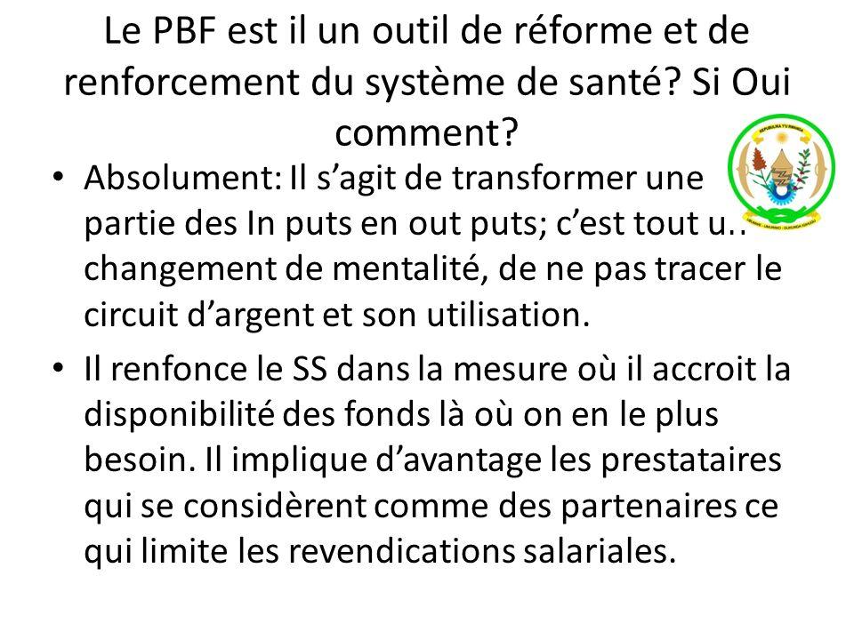 Le PBF est il un outil de réforme et de renforcement du système de santé Si Oui comment