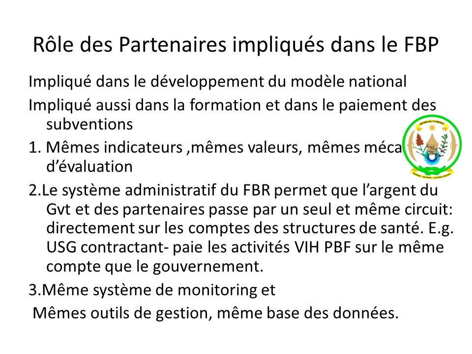 Rôle des Partenaires impliqués dans le FBP