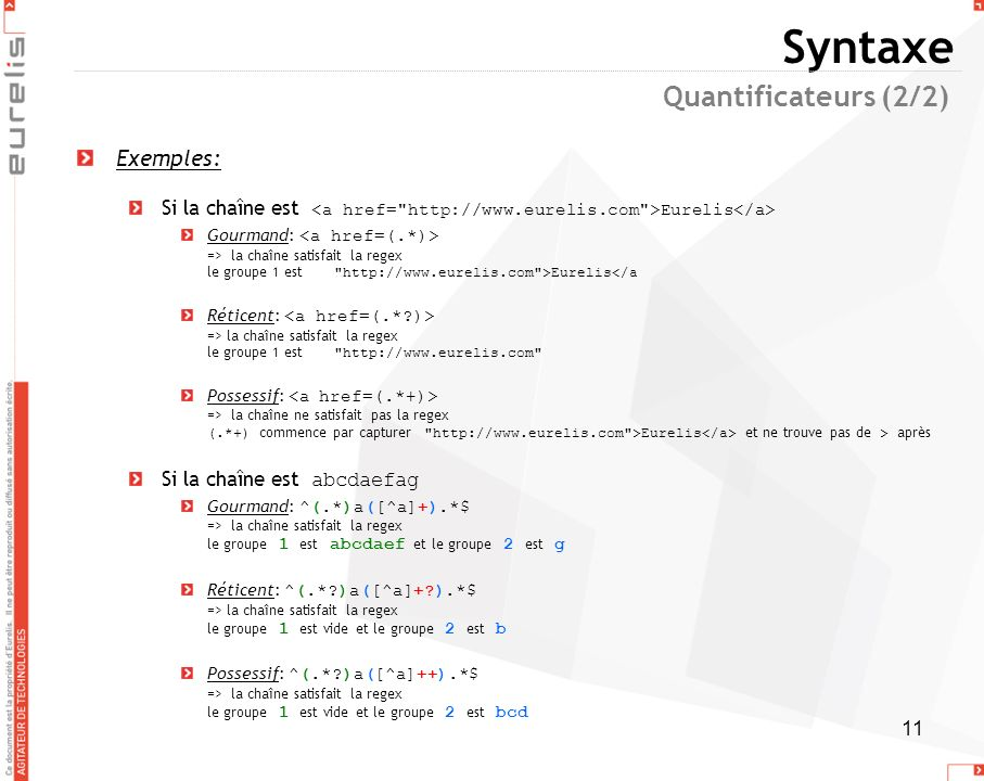 Syntaxe Quantificateurs (2/2) Exemples: