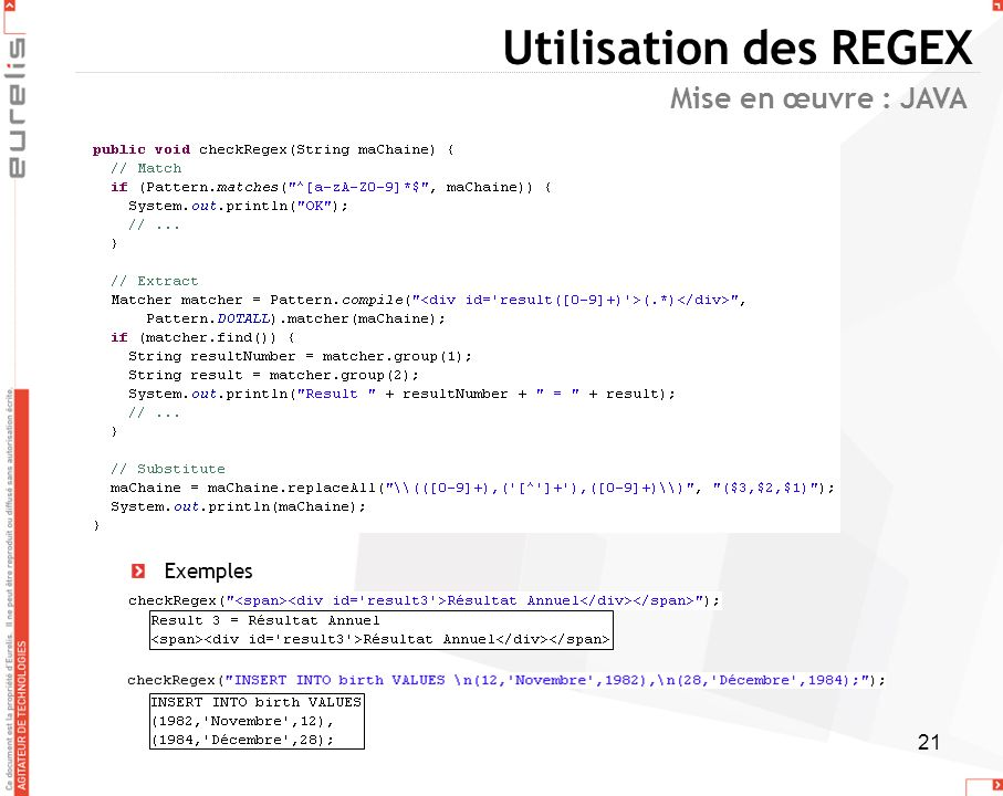 Utilisation des REGEX Mise en œuvre : JAVA Exemples