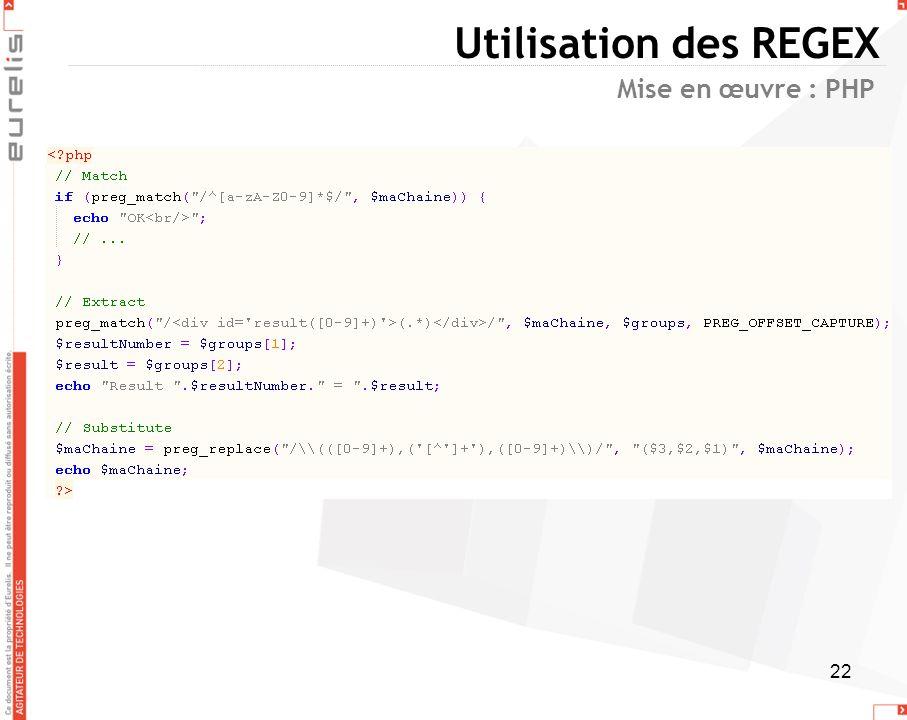 Utilisation des REGEX Mise en œuvre : PHP
