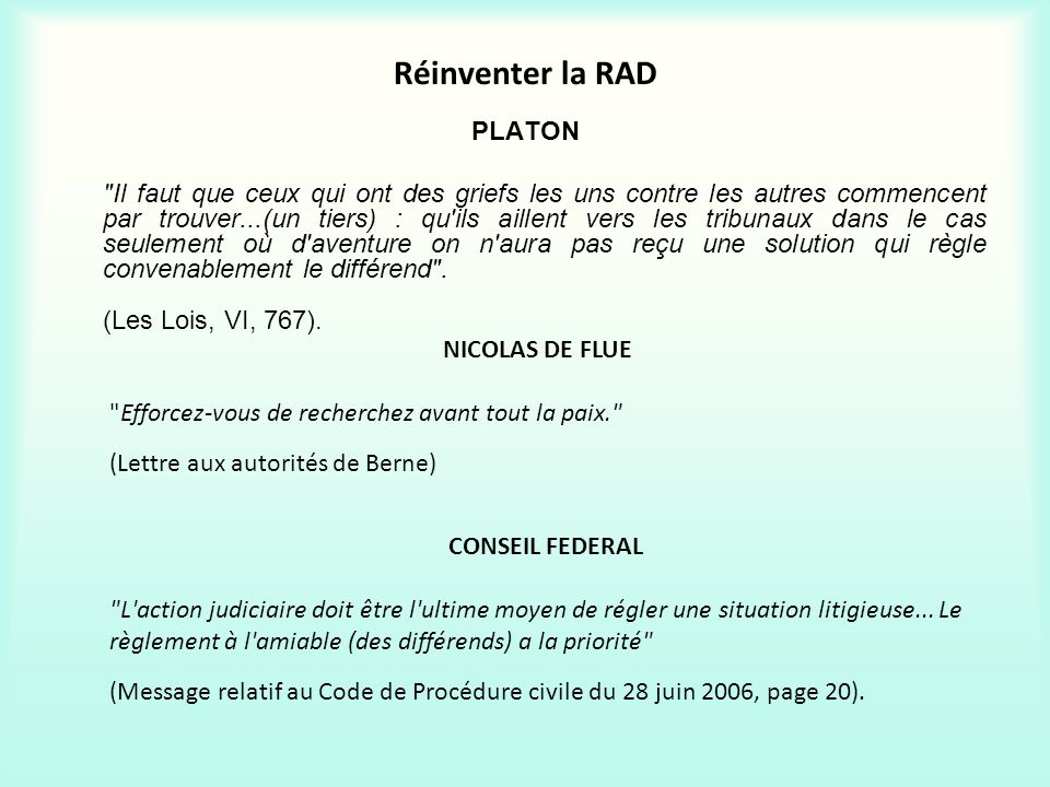 Réinventer la RAD
