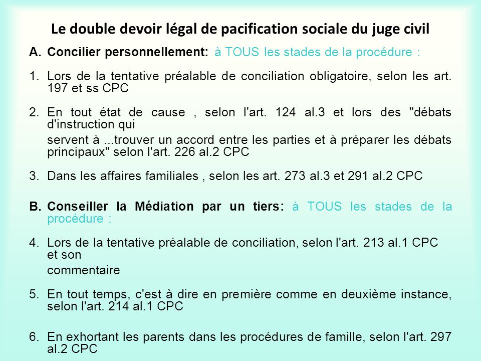 Le double devoir légal de pacification sociale du juge civil