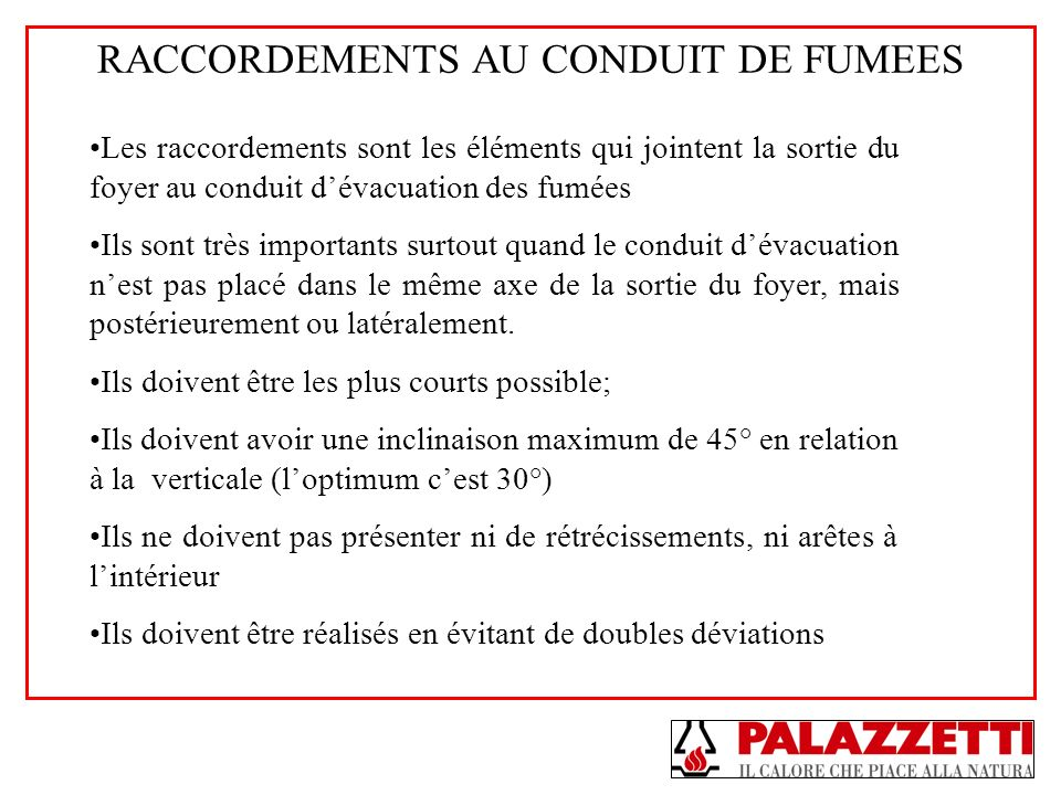 RACCORDEMENTS AU CONDUIT DE FUMEES