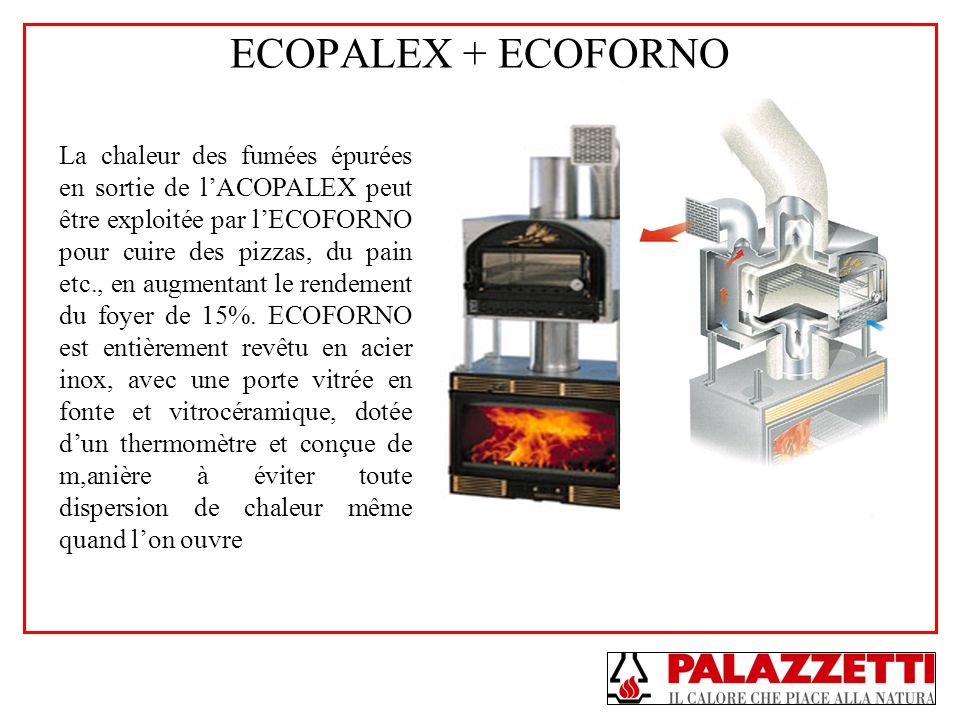 ECOPALEX + ECOFORNO