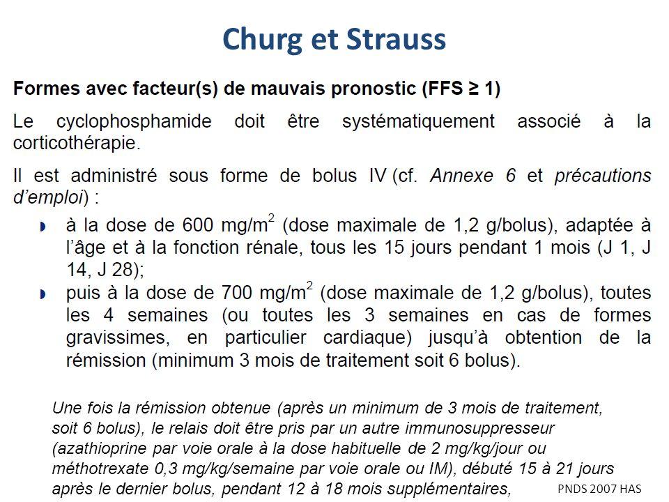 Churg et Strauss Une fois la rémission obtenue (après un minimum de 3 mois de traitement,