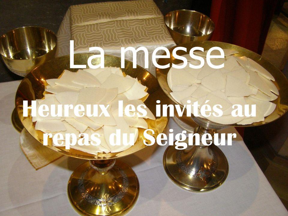 Heureux les invités au repas du Seigneur