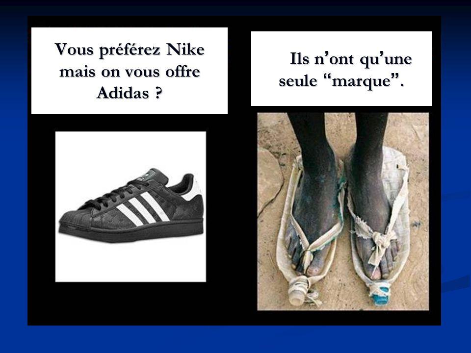 Vous préférez Nike mais on vous offre Adidas