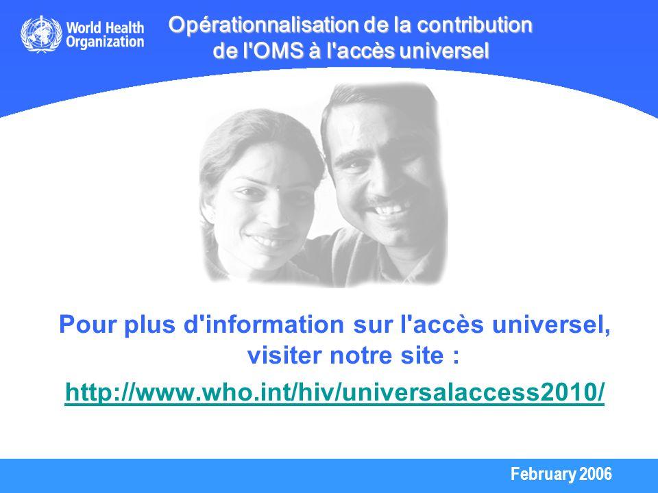 Opérationnalisation de la contribution de l OMS à l accès universel