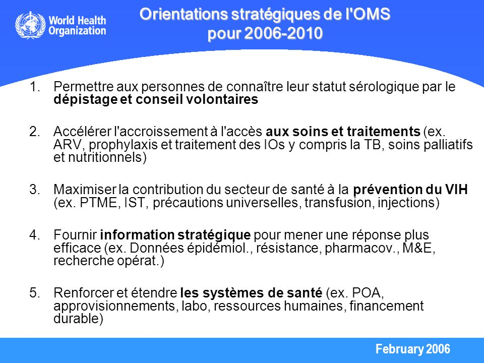 Orientations stratégiques de l OMS pour 2006-2010
