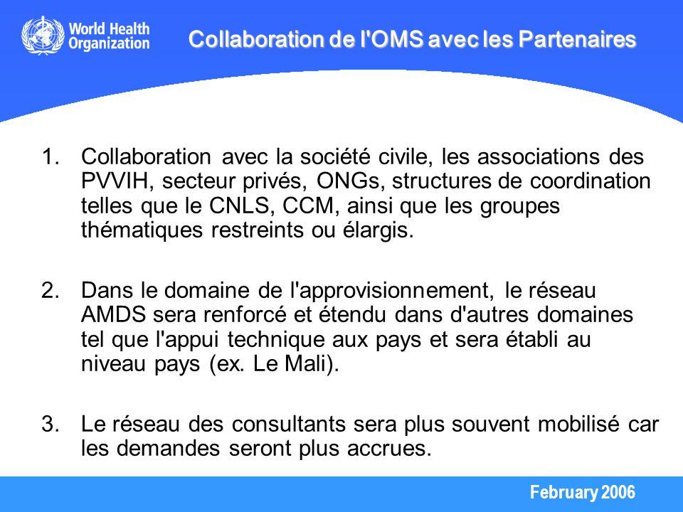 Collaboration de l OMS avec les Partenaires