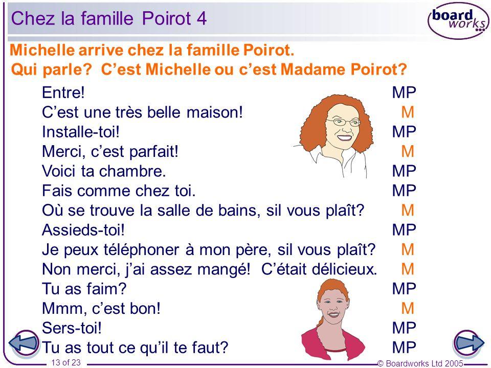 Chez la famille Poirot 4 Michelle arrive chez la famille Poirot.