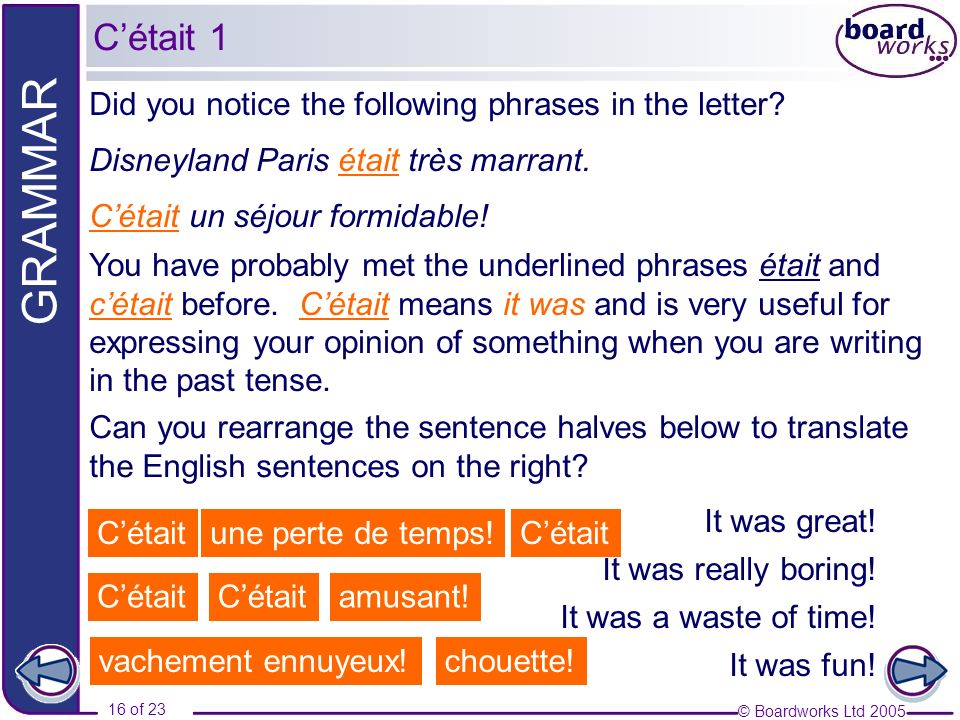 C'était 1 Did you notice the following phrases in the letter