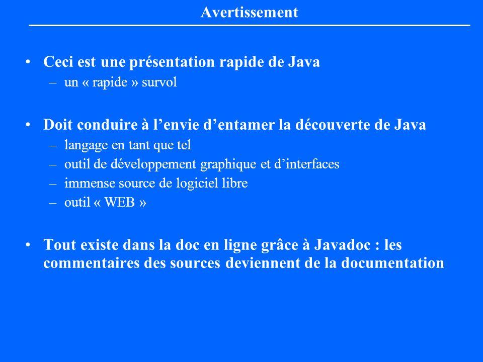 Ceci est une présentation rapide de Java