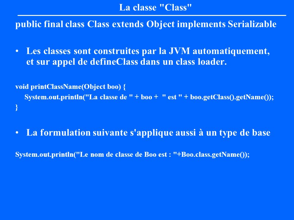 public final class Class extends Object implements Serializable