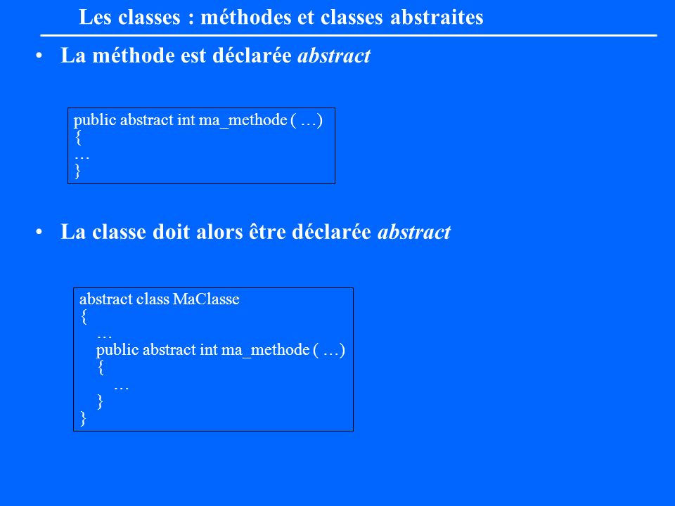 Les classes : méthodes et classes abstraites