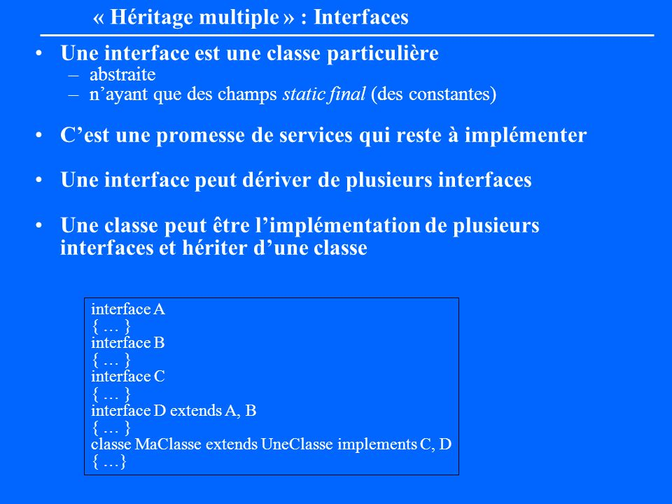 « Héritage multiple » : Interfaces