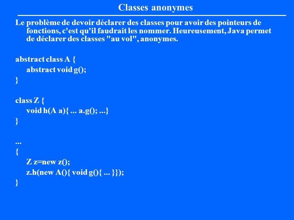Classes anonymes