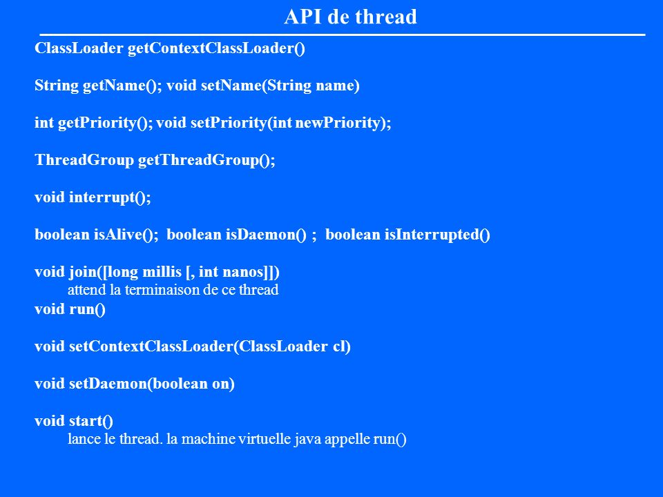 API de thread ClassLoader getContextClassLoader()