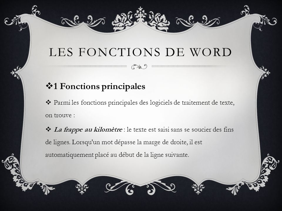 Les fonctions de word 1 Fonctions principales