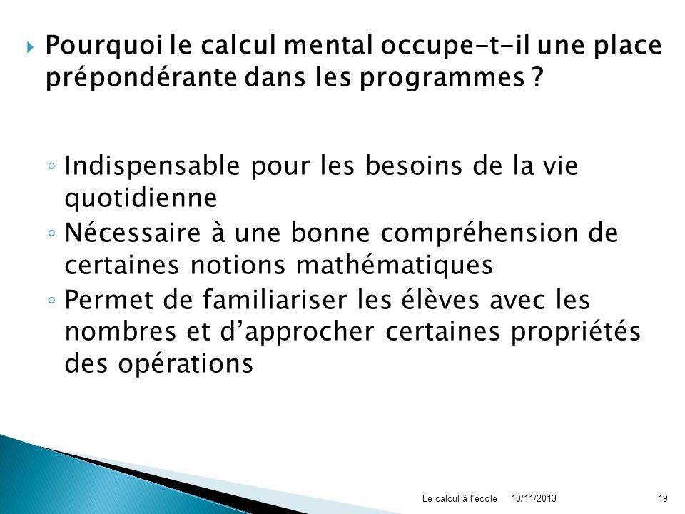 Pourquoi le calcul mental occupe-t-il une place prépondérante dans les programmes