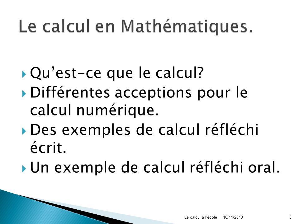 Le calcul en Mathématiques.