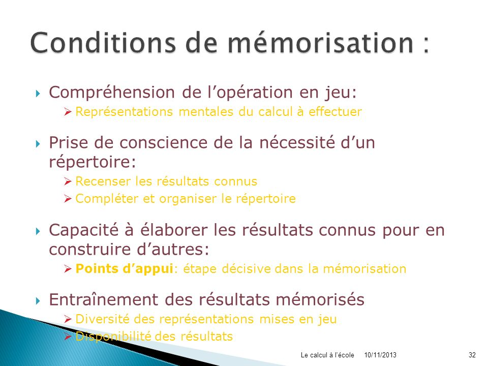 Conditions de mémorisation :