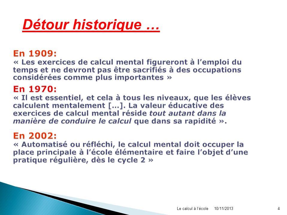 Détour historique … En 1909: En 1970: En 2002: