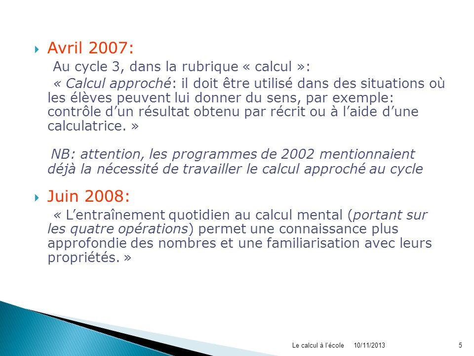 Avril 2007: Au cycle 3, dans la rubrique « calcul »: