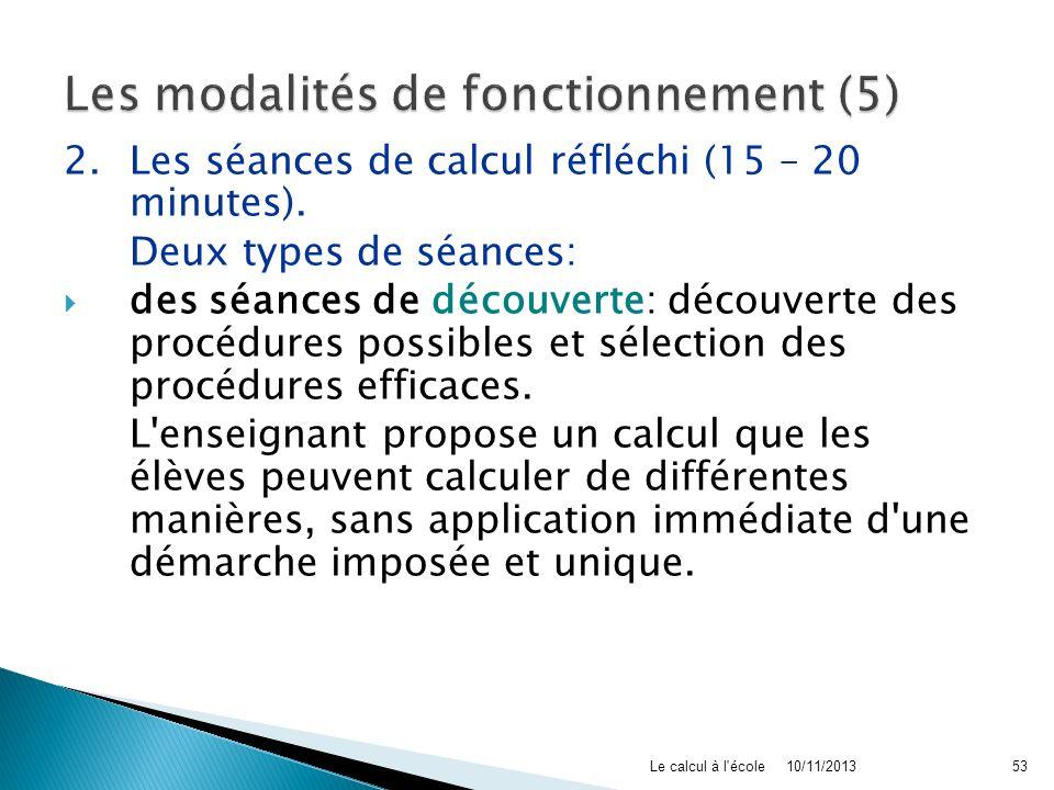 Les modalités de fonctionnement (5)
