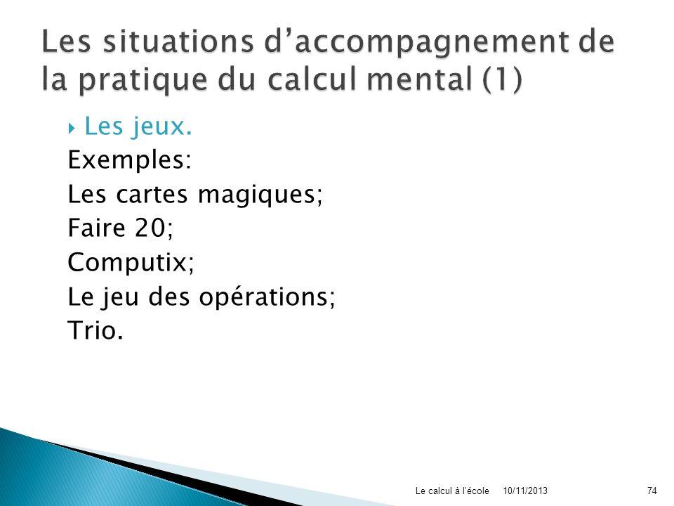 Les situations d'accompagnement de la pratique du calcul mental (1)