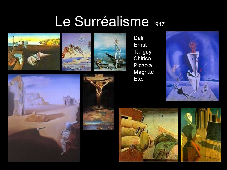 Le Surréalisme 1917 --- Dali Ernst Tanguy Chirico Picabia MagritteEtc.
