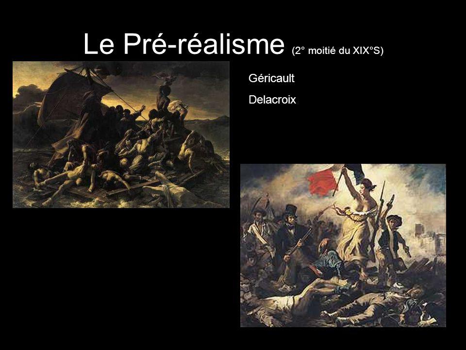 Le Pré-réalisme (2° moitié du XIX°S)