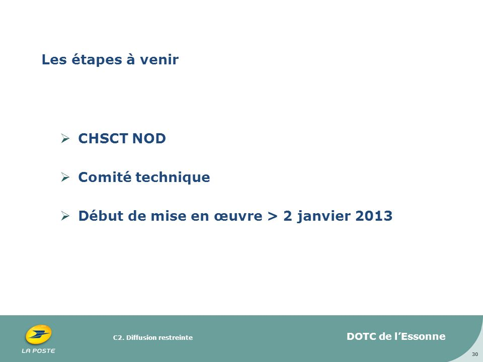 CHSCT NOD Comité technique Début de mise en œuvre > 2 janvier 2013