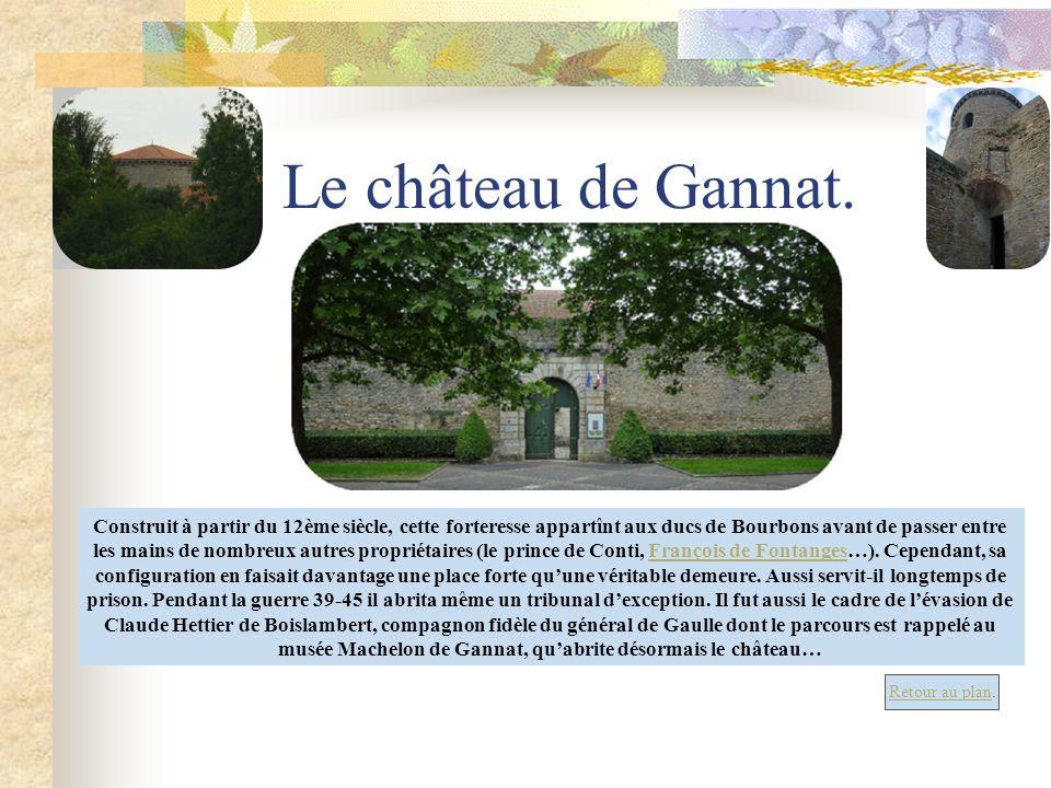 musée Machelon de Gannat, qu'abrite désormais le château…