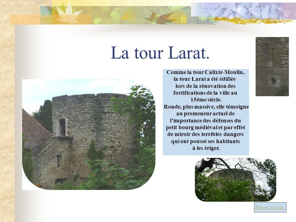 La tour Larat. Comme la tour Calixte-Moulin,