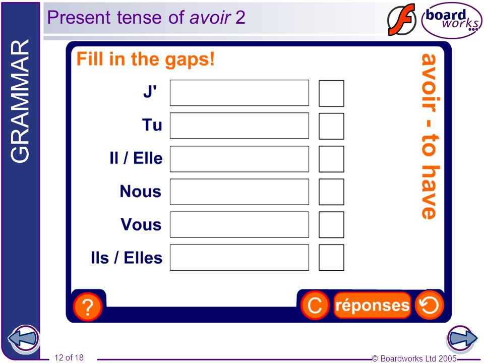 Present tense of avoir 2 Type answers into the boxes.