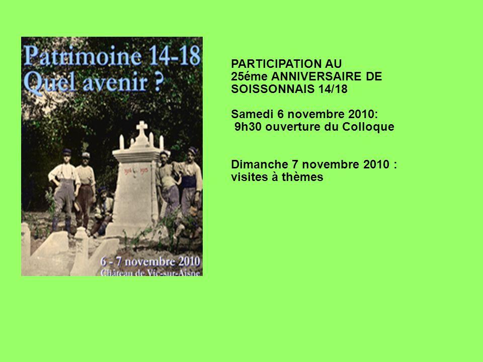 PARTICIPATION AU 25éme ANNIVERSAIRE DE SOISSONNAIS 14/18