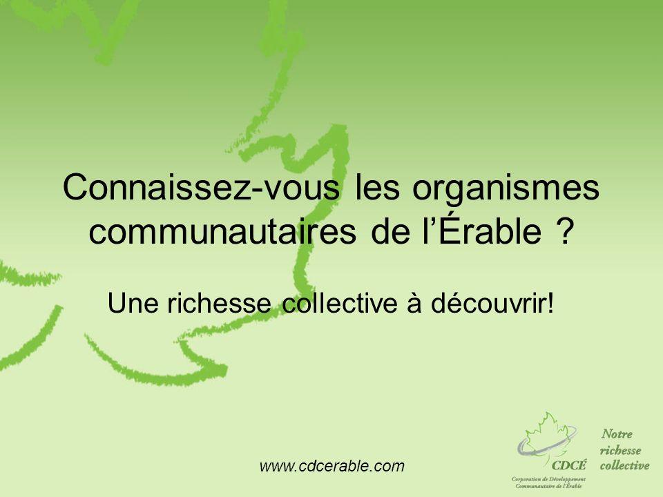 Connaissez-vous les organismes communautaires de l'Érable
