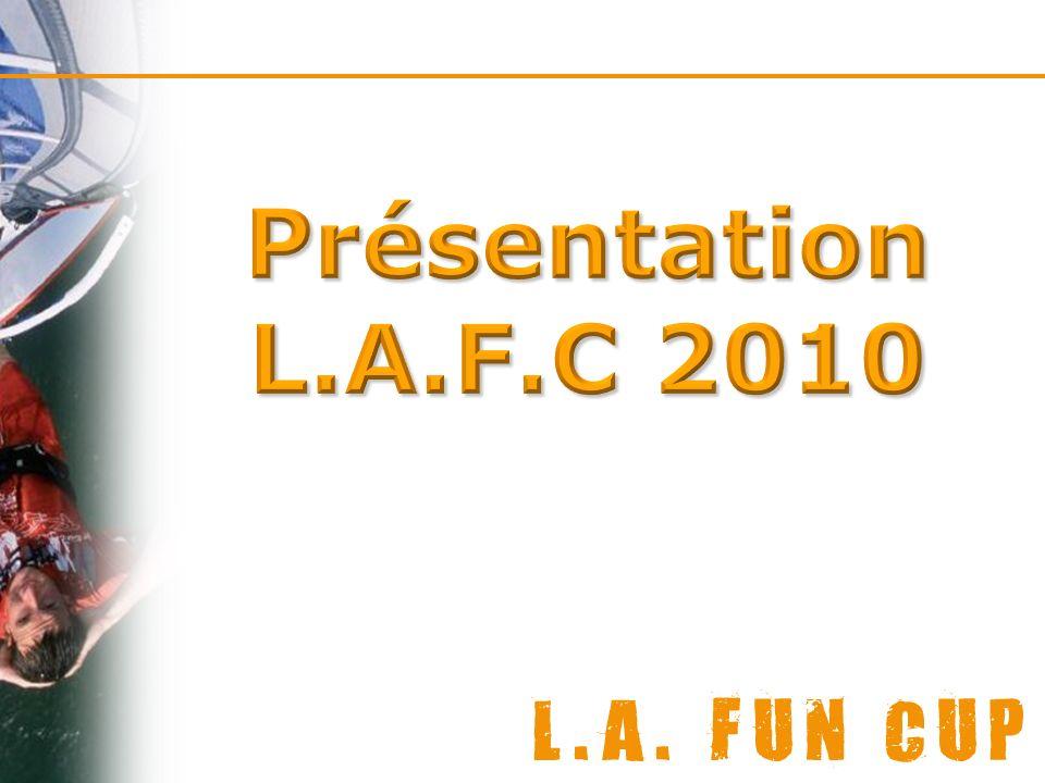 Présentation L.A.F.C 2010