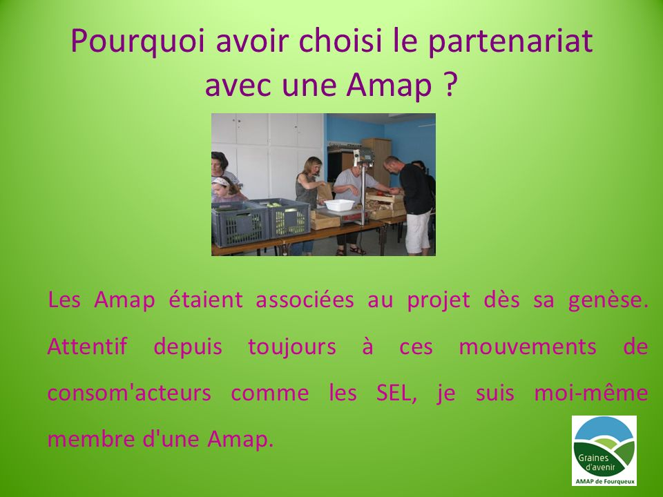 Pourquoi avoir choisi le partenariat avec une Amap