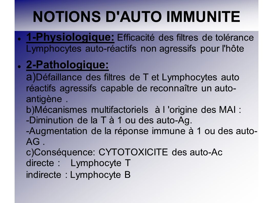 NOTIONS D AUTO IMMUNITE